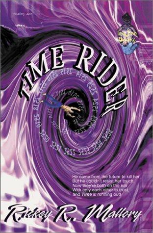 Time Rider: Rickey R. Mallory