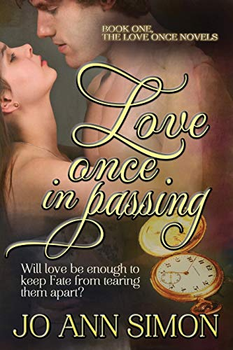 Love Once in Passing: The Love Once: Simon, Jo Ann