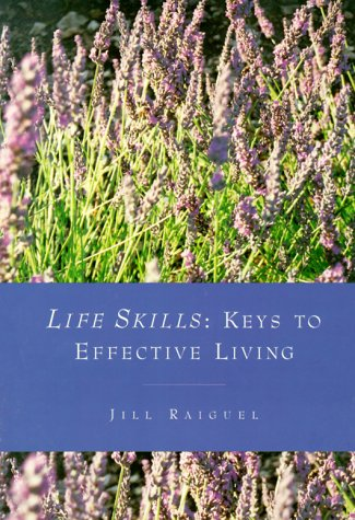 9781893897007: Life Skills: Keys to Effective Living