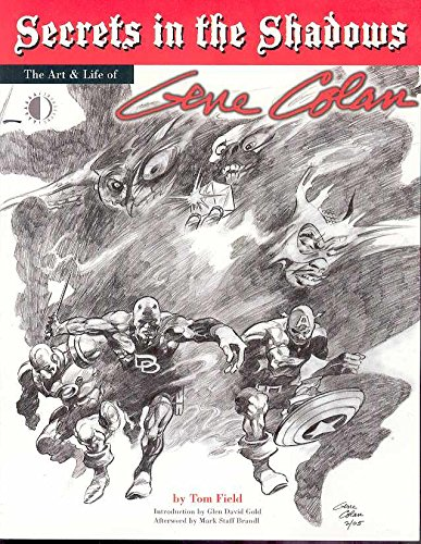 9781893905450: Secrets In The Shadows: The Art & Life Of Gene Colan: The Life and Art of Gene Colan