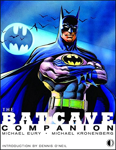 9781893905788: The Batcave Companion