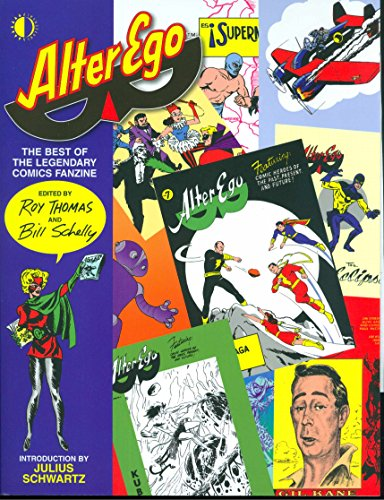 9781893905887: Alter Ego: The Best Of The Legendary Comics Fanzine