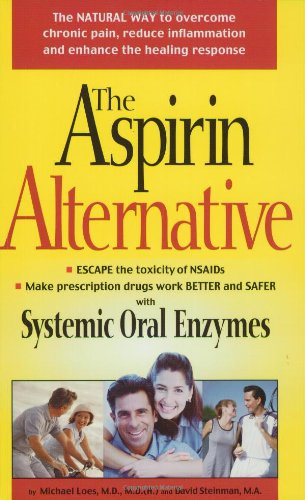 9781893910041: The Aspirin Alternative: The Natural Way to Overcome Chronic Pain