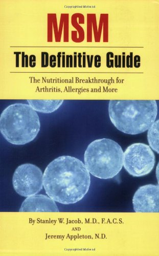 9781893910225: MSM, The Definitive Guide: The Nutritional Breakthrough for Arthritis, Allergies and More