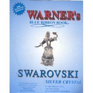 9781893911048: Warner's Blue Ribbon Book on Swarovski Silver Crystal