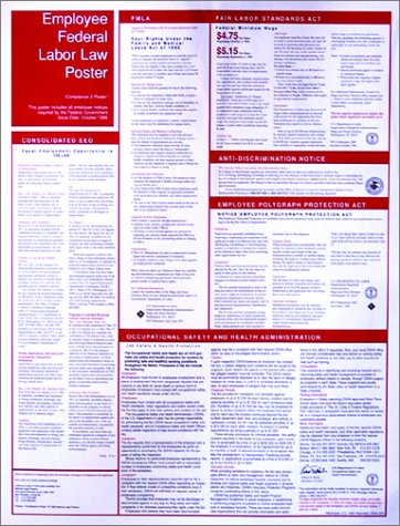 9781893928503: Federal Labor Law Compliance 6 Poster: Includes Minimum Wage, Family and Medical Leave Act , Fair Labor Standards Act, Employee Polygraph Protection ... Occupational Safety and Health Administration