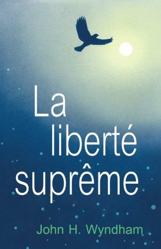 9781893930124: La liberte supreme
