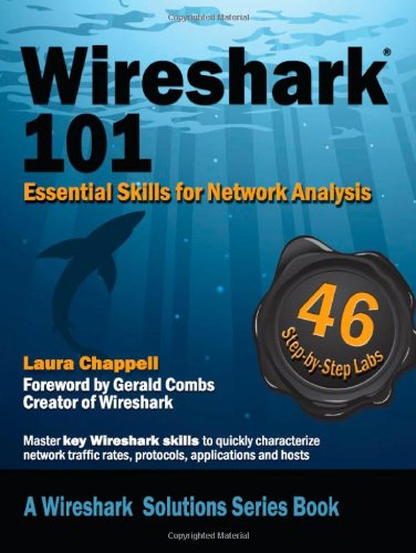 9781893939721: Wireshark 101: Essential Skills for Network Analysis (Wireshark Solutions)