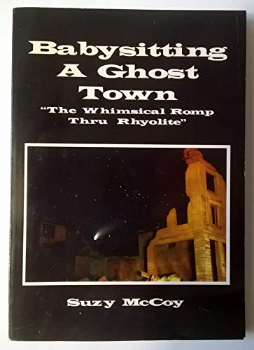 9781893944008: Babysitting a ghost town