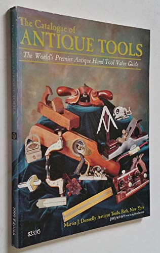 The Catalogue of Antique Tools, 1999: Martin J. Donnelly