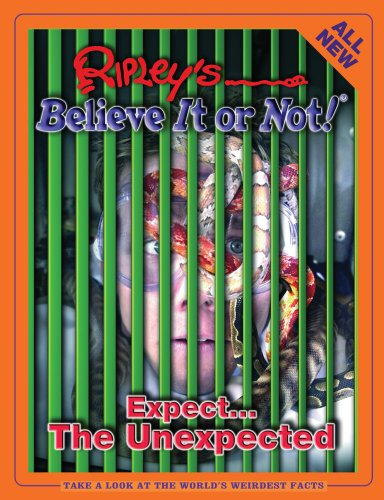 9781893951129: Ripley's Believe It Or Not! Expect the Unexpected