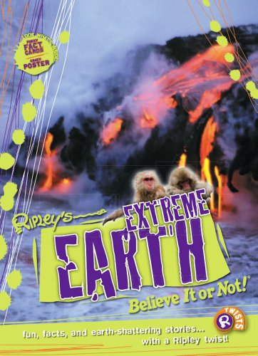 9781893951785: Ripley Twists: Extreme Earth: Fun, Facts, and Earth-shattering Stories...
