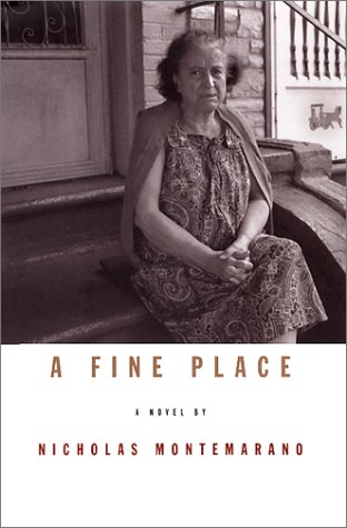 A Fine Place: A Novel: Montemarano, Nicholas