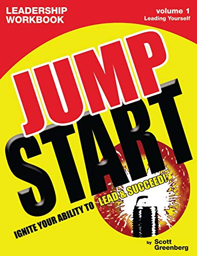 9781893962002: The Jump Start Leadership Workbook Volume 1: Leading Yourself (Jump Start Leadership Workbooks)