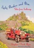 Lady Busker and Bim: Tales From Sodhenge: Stephen Clark Rose; Illustrator-Susan Rose