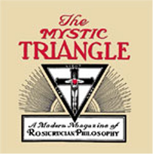 The Mystic Triangle: Rosicrucian Order