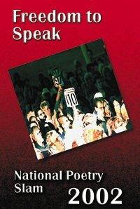 9781893972070: Freedom To Speak National Poetry Slam 2002