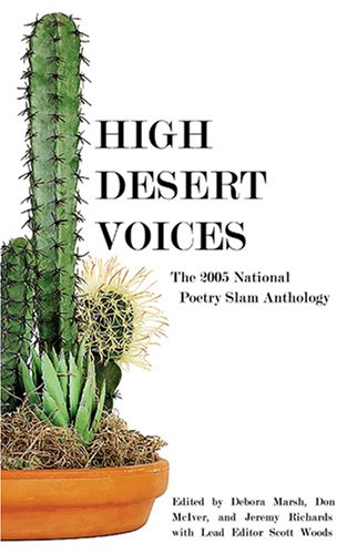 9781893972834: High Desert Voices: The 2005 National Poetry Slam Anthology