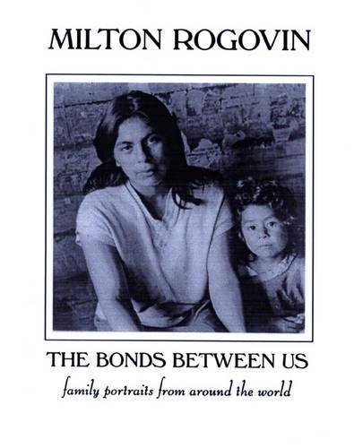 9781893996021: The Bonds Between Us: A Celebration of Family