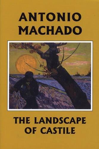 The Landscape of Castile (Spanish Edition): Machado, Antonio