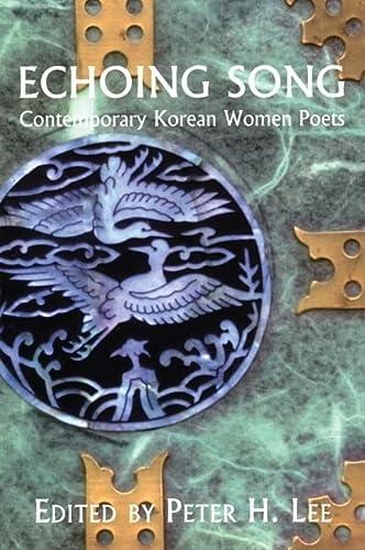 Echoing Song: Contemporary Korean Women Poets (Korean Voices)