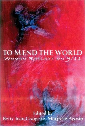 9781893996588: To Mend the World: Women Reflect on 9/11