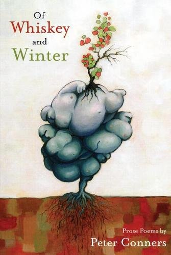 Of Whiskey and Winter: Conners, Peter