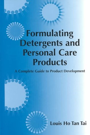 9781893997103: Formulating Detergents and Personal Care Products: A Guide to Product Development