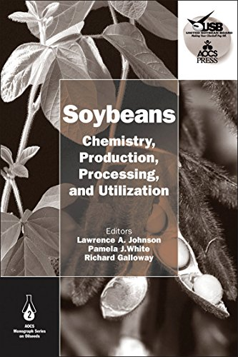 Soybeans: Chemistry, Production, Processing, and Utilization (AOCS: Lawrence A. Johnson,