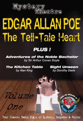 The Tell-Tale Heart, Plus 3 other Tales of Mystery, Suspense (1894003055) by Edgar Allan Poe; Conan Doyle; Alan King; Dorothy Davis; Arthur Conan Doyle
