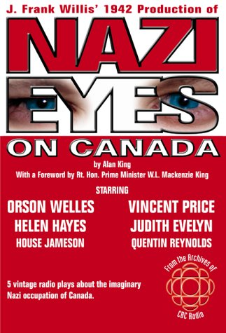 Nazi Eyes on Canada (9781894003131) by King, Alan