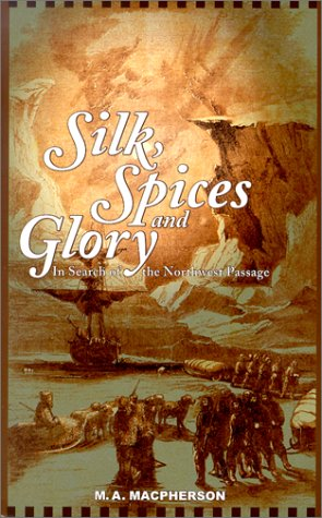 9781894004527: Silk, Spices and Glory