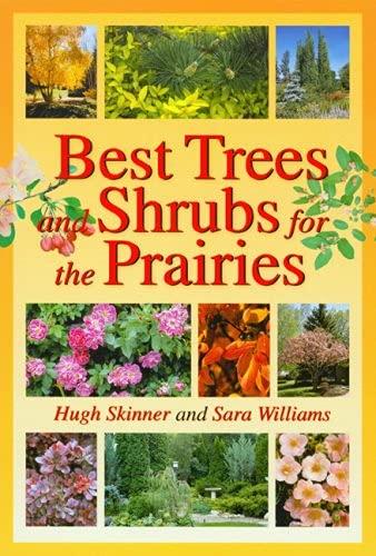 Best Trees and Shrubs for the Prairies: Skinner, Hugh
