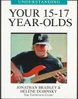 9781894020138: Understanding Your 15-17 Year-Olds (Understanding Your Child - The Tavistock Clinic Series)