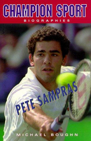 9781894020565: Pete Sampras (Champion Sports Biography)