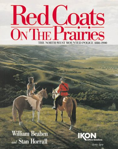 9781894022019: Red Coats On The Prairies; English Hard Cover