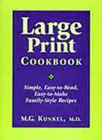 9781894022224: Large Print Cookbook Simple, Easy-to-Read, Easy-to-Make, Family-Style
