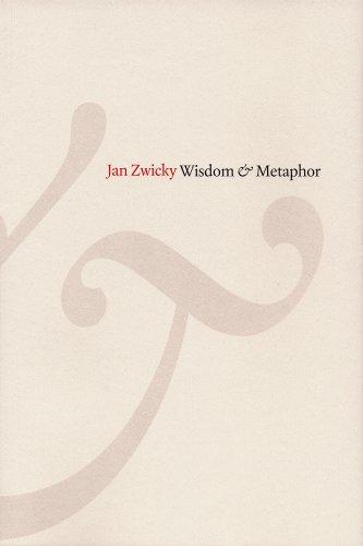 Wisdom & Metaphor: Zwicky, Jan