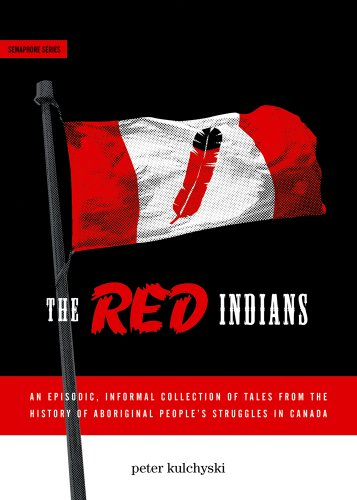 9781894037259: The Red Indians (Semaphore)
