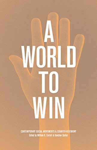 A World to Win: William K. Carroll,