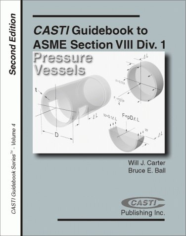 9781894038621 casti guidebook to asme section viii div 1 pressure vessels 3rd edition - Asme viii div 1 ...