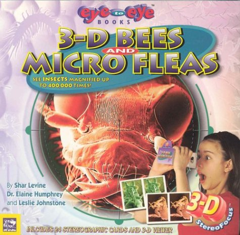 3-D Bees and Micro Fleas: n/a