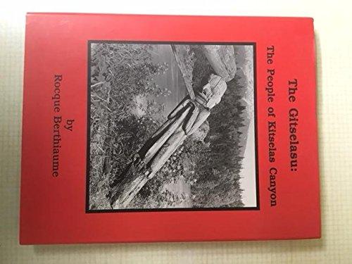 9781894051408: The Gitselasu the People of Kitselas Canyon