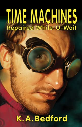 9781894063425: Time Machines Repaired While-U-Wait