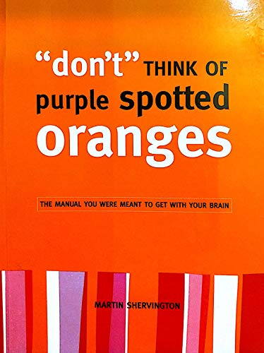 9781894067324: don't Think Of purple spotted Oranges