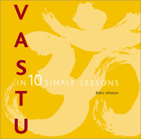 Vastu in 10 simple Lessons