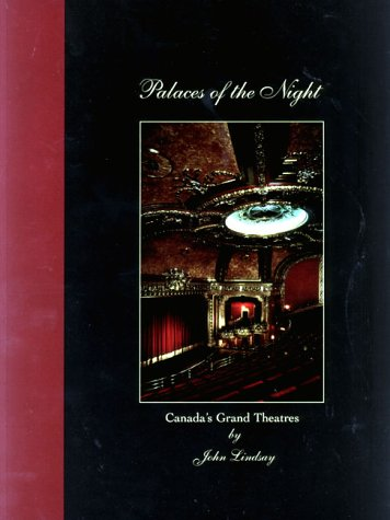 9781894073172: Palaces of the Night: Canada's Grand Theatres