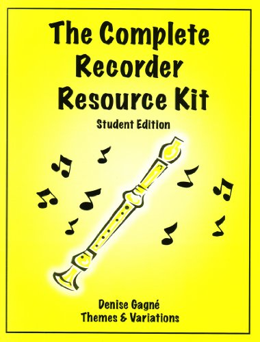 The Complete Recorder Resource Student Book: Denise Gagne