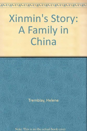 9781894110037: Xinmin's Story: A Family in China