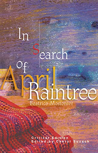 9781894110433: In Search of April Raintree